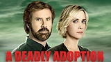 Kristen Wiig and Will Ferrell's A Deadly Adoption Has a Full Trailer