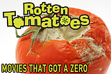 Movies That Got A Zero On Rotten Tomatoes