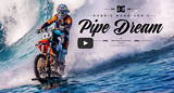 DC SHOES ROBBIE MADDISON'S PIPE DREAM